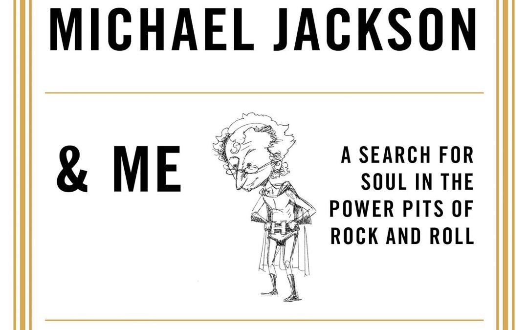 """""""Einstein, Michael Jackson & Me"""" by Howard Bloom"""
